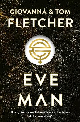 Eve of Man by Tom Fletcher