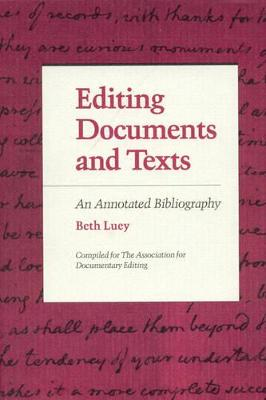 Editing Documents and Texts by Beth Luey