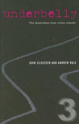 Underbelly 3 by John Silvester