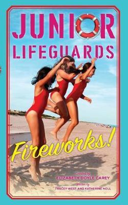 Fireworks! by Elizabeth Doyle Carey