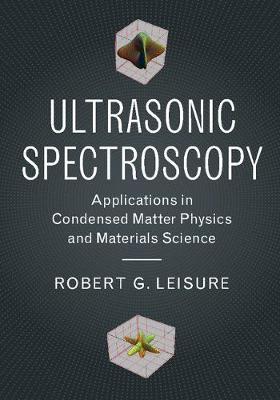 Ultrasonic Spectroscopy by Robert G. Leisure