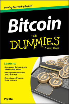 Bitcoin For Dummies by Prypto