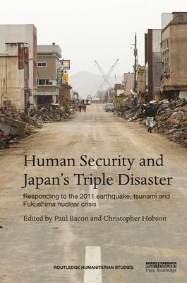 Human Security and Japan's Triple Disaster by Paul Bacon