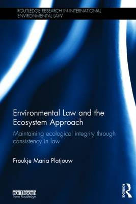 Environmental Law and the Ecosystem Approach book
