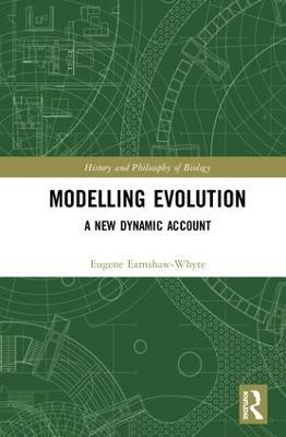Modelling Evolution by Eugene Earnshaw-Whyte