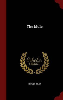 Mule by Harvey Riley