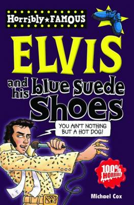 Elvis and His Blue Suede Shoes by Michael Cox