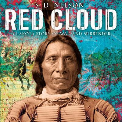 Red Cloud by S. D. Nelson