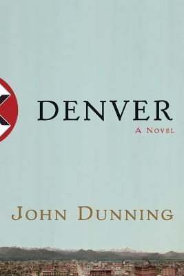 Denver by John Dunning