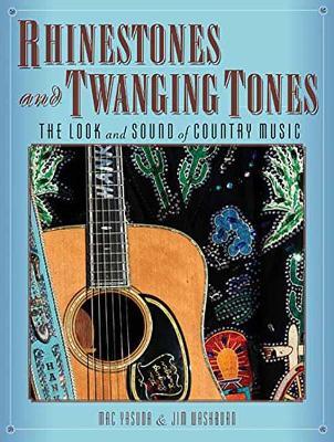 Rhinestones and Twanging Tones by Jim Washburn