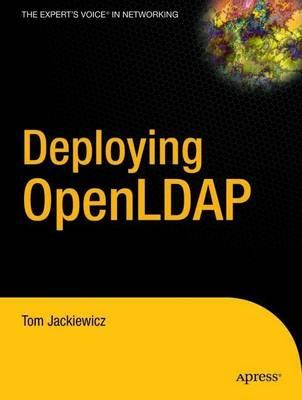 Deploying OpenLDAP by Tom Jackiewicz