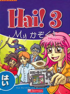 Hai! 3 Student Book by Sue Burnham