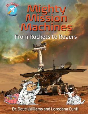 Mighty Mission Machines by Dave Williams