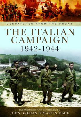 The War in Italy 1943 - 1944 by John Grehan