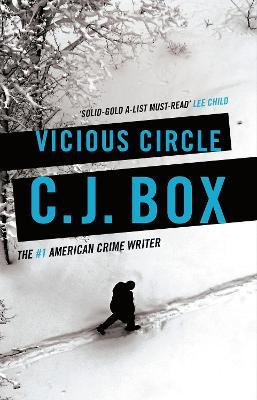 Vicious Circle by C.J. Box