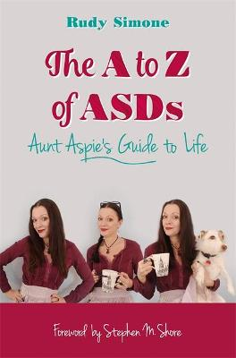 The A to Z of ASDs by Rudy Simone