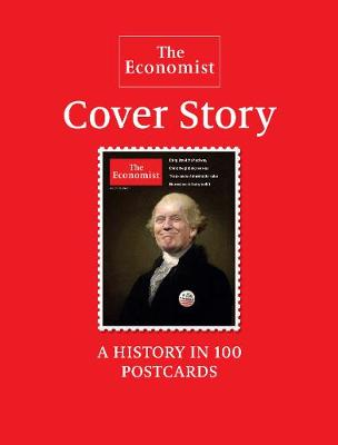 The Economist: Cover Story by The Economist