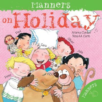 Manners on Holiday by Arianna Candell