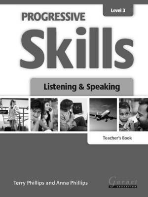 Progressive Skills 3 - Listening and Speaking - Teacher's Book 2012 by Terry Phillips