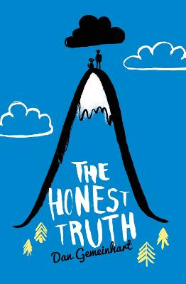 Honest Truth by Dan Gemeinhart