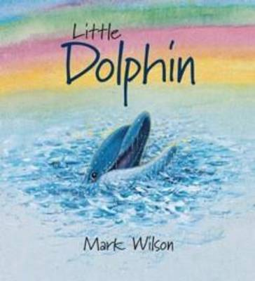 Little Dolphin by Mark Wilson