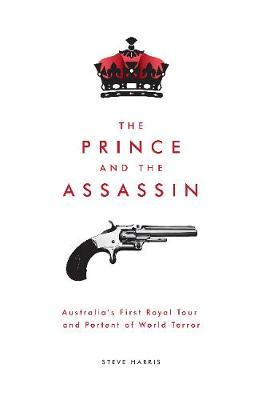 The Prince and the Assassin by Steve Harris