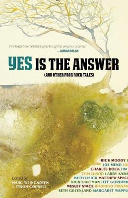 Yes Is The Answer by Marc Weingarten