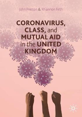 Coronavirus, Class and Mutual Aid in the United Kingdom by John Preston