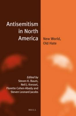 Antisemitism in North America by Steven K. Baum