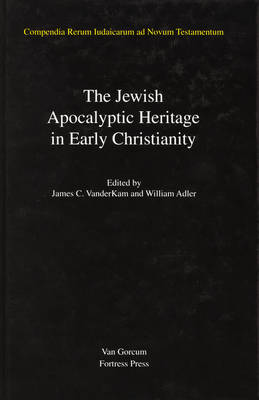The The Jewish Apocalyptic Heritage in Early Christianity Jewish Traditions in Early Christian Literature, Volume 4 Jewish Apocalyptic Heritage in Early Christianity Jewish Apocalyptic Heritage in Early Christianity Volume 4 by James C. VanderKam
