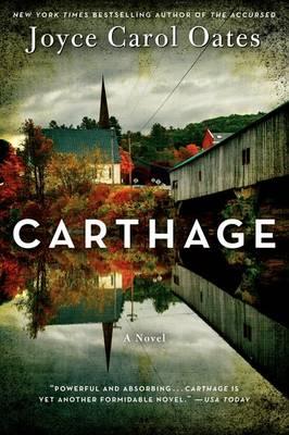 Carthage by Professor of Humanities Joyce Carol Oates