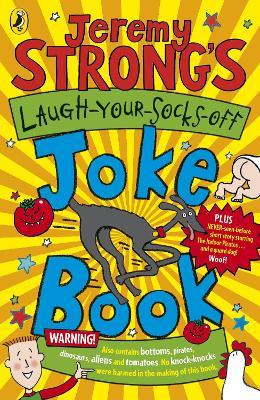 Jeremy Strong's Laugh-Your-Socks-Off Joke Book by Amanda Li