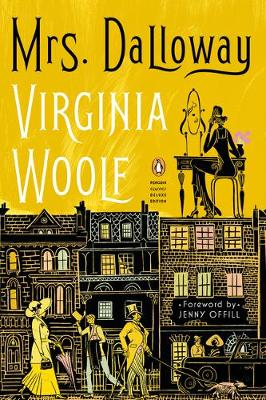 Mrs. Dalloway: (Penguin Classics Deluxe Edition) by Virginia Woolf
