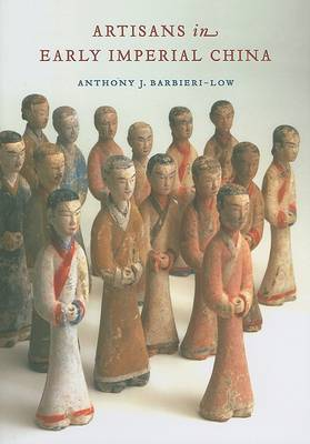 Artisans in Early Imperial China by Anthony Low
