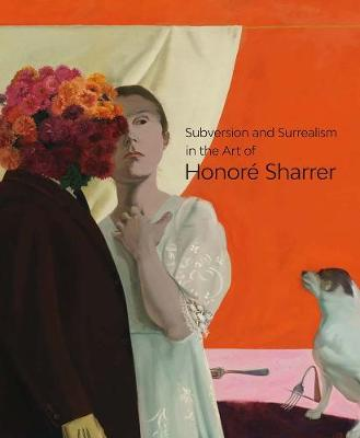 Subversion and Surrealism in the Art of Honore Sharrer by M. Melissa Wolfe