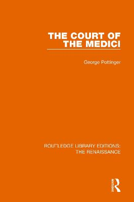 The Court of the Medici by George Pottinger