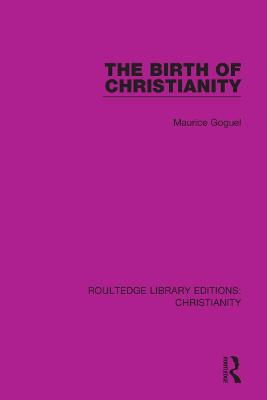 The Birth of Christianity book