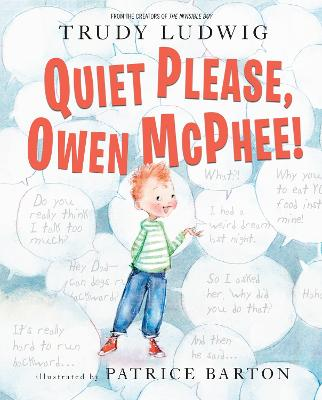 Quiet Please, Owen McPhee! by Trudy Ludwig