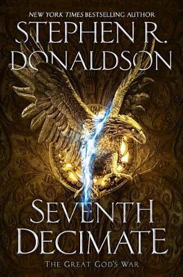 Seventh Decimate by Stephen R Donaldson