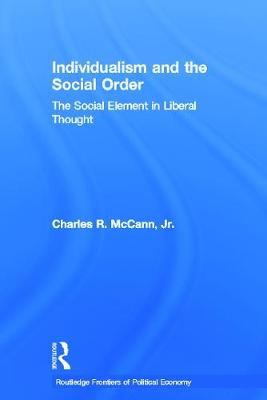 Individualism and the Social Order by Charles McCann