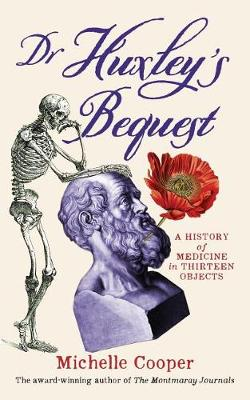 Dr Huxley's Bequest book