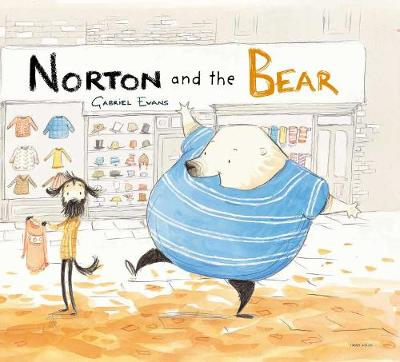 Norton and the Bear: 2021 CBCA Book of the Year Awards Shortlist Book by Gabriel Evans