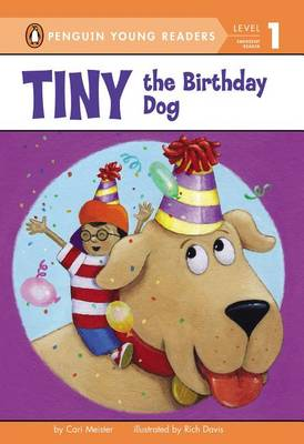 Tiny the Birthday Dog by Cari Meister