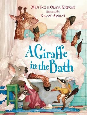 A Giraffe in the Bath by Mem Fox