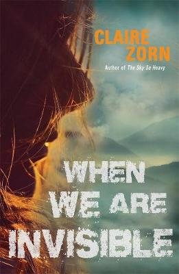 When We Are Invisible by Claire Zorn