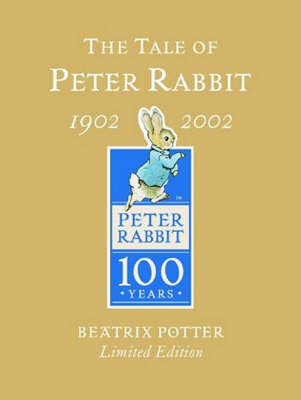 The Tale of Peter Rabbit (Gold Centenary) by Beatrix Potter