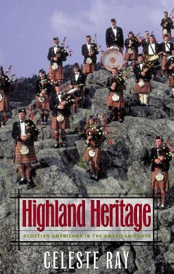 Highland Heritage by Celeste Ray