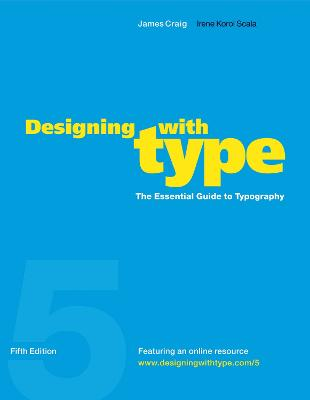 Designing With Type, 5Th Edition book
