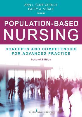 Population-Based Nursing by Ann L. Cupp Curley