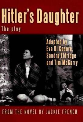 Hitler's Daughter by EVA Di Cesare
